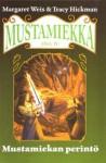 Mustamiekan Perintö (Mustamiekka, #4) - Margaret Weis, Tracy Hickman, Satu Hlinovsky, Larry Elmore
