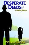 Desperate Deeds - Patricia Gligor