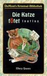 Die Katze tötet lautlos (Taschenbuch) - Ellery Queen