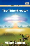 The Tithe-Proctor - William Carleton