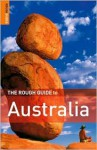 The Rough Guide to Australia - Margo Daly, Anne Dehne, David Leffman