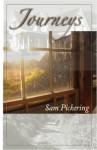 Journeys - Samuel F. Pickering