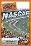 The Complete Idiot's Guide to NASCAR - Brian Tarcy