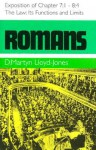 Romans: The Law, Chapter 7: 1 to 8: 4 - D. Martyn Lloyd-Jones