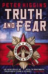 Truth and Fear - Peter Higgins