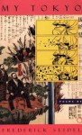 My Tokyo: Poems - Frederick Seidel