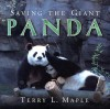 Saving the Giant Panda - Terry L. Maple