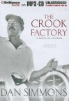 The Crook Factory - Dan Simmons