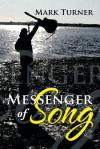 Messenger of Song - Mark Turner