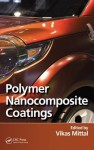 Polymer Nanocomposite Coatings - Vikas Mittal