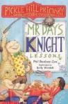 Mr Day's Knight Lessons - Phil Roxbee Cox, Kelly Waldek