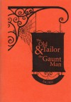 The Old Tailor and The Gaunt Man - Brian J. Showers, Meggan Kehrli