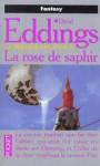 La Rose de Saphir (La Trilogie des Joyaux, #3) - David Eddings
