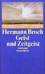 Geist und Zeitgeist: Essays zur Kultur der Moderne - Hermann Broch, Paul Michael Lützeler