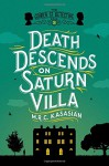 Death Descends on Saturn Villa: The Gower Street Detective: Book 3 (Grower Street Detectives) - M.R.C. Kasasian