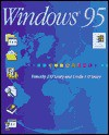 O'Leary Series: Microsoft Windows 95 - Timothy J. O'Leary, Linda I. O'Leary