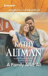 A Family After All (Castle Creek, #3) - Kathy Altman