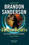 La legge delle lande - Brandon Sanderson, Gabriele Giorgi