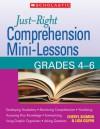 Just-Right Comprehension Mini-Lessons: Grades 4�6 - Cheryl Sigmon, Lisa Gilpin