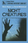 Night Creatures - Steve Hayes, David Whitehead