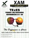 TExES Pedagogy and Professional Responsibilities EC-4 100 Teacher Certification Test Prep Study Guide - Sharon Wynne