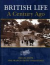 British Life a Century Ago (The Francis Frith collection) - Terry Sackett, Francis Frith