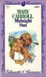 Midnight Sun (Silhouette Romance, #204) - Mary Carroll