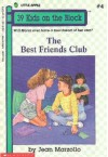 The Best Friends' Club - Jean Marzollo, Irene Trivas
