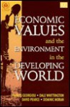 Economic Values and the Environment in the Developing World - David Pearce, Dominic Moran