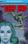 The Deep End & To Watch by Night - Gregory Luce, Robert Moore Williams