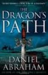 The Dragon's Path 1st (first) edition Text Only - Daniel Abraham