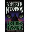 { [ USHER'S PASSING ] } McCammon, Robert ( AUTHOR ) Jun-01-2010 Paperback - Robert McCammon
