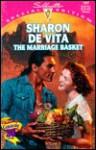 The Marriage Basket - Sharon De Vita