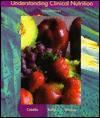 Understanding Clinical Nutrition - Corinne Balog Cataldo