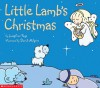 Little Lamb's Christmas - David Milgrim, David Milgrim