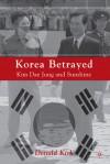 Kim Dae Jung and the Struggle for Korea - Donald Kirk