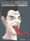 La folle du Sacré-Cœur - Alejandro Jodorowsky