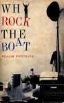 Why Rock the Boat - William Weintraub