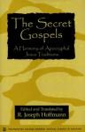 The Secret Gospels - R. Joseph Hoffmann