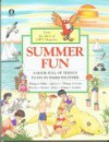 Summer Fun: A Book Full of Things to Do in Good Weather - Owl Magazine, Annabel Slaight