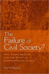 Failure of Civil Society?: The Third Sector and the State in Contemporary Japan - Akihiro Ogawa