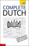 Complete Dutch with Two Audio CDs: A Teach Yourself Guide - Gerdi Quist, Dennis Strik