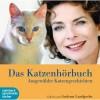 Das Katzenhörbuch. Ausgewählte Katzengeschichten. - Gudrun Landgrebe