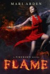 Flame (Fireborn) - Mari Arden, Natascha Jaffa