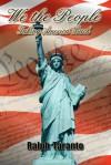 We, the People: Taking America Back - Ralph Taranto, Carol von Raesfeld, Robert Miller