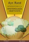 Introducción a la Epistemología Objetivista - Ayn Rand
