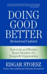Doing Good Better: Revised Edition - Edgar Stoesz