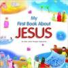My First Book about Jesus. Su Box and Yorgos Sgouros - Su Box