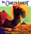 The Camel's Lament - Charles E. Carryl, Charles Santore
