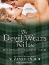 The Devil Wears Kilts - Suzanne Enoch, Anne Flosnik